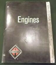 1995 96 97 98 99 INTERNATIONAL DT-466E 530E DIESEL ENGINE SERVICE SHOP MANUAL