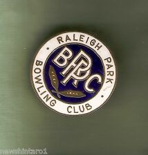 #D14.  RALEIGH  PARK   BOWLING  CLUB LAPEL  BADGE,  REPLACED CLIP