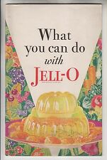1930 BOOKLET - WHAT YOU CAN DO WITH JELL-O - GENERAL FOODS CORPORATION