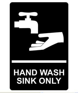 Hand Wash Sink Only Sign Plaque Available in 6 Sizes and 30 Colours