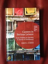 CAREERS IN SERIOUS LEISURE 9781137399724, Hardback, BRAND NEW FREE P&P