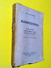 DILDA G., RADIOTECNICA vol. 2: Radiocomunicazioni e Radioapparati. 1955