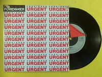 """Foreigner - Urgent / Girl On The Moon, Atlantic K11665Ex Condition 7"""" Single"""