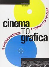 Cinema to grafica Il cinema stampato a Firenze e in Toscana - Sillabe 1997