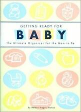 Getting Ready for Baby: The Ultimate Organizer for the Mom-to-Be Stelian, Helen