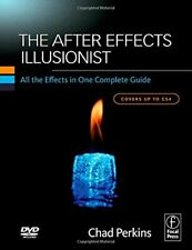 The After Effects Illusionist: All the Effects in ... by Perkins, Chad Paperback