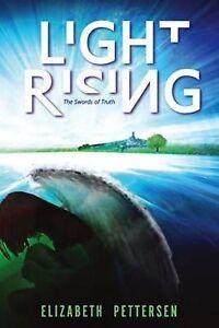 Light Rising: The Swords of Truth by Elizabeth Pettersen (Paperback / softback,