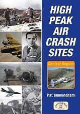 High Peak Aircrash Sites by Pat Cunningham (Paperback, 2010)