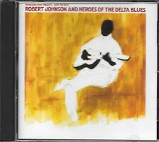 ROBERT JOHNSON AND HEROES OF THE DELTA BLUES CD