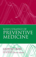 NEW Rose's Strategy of Preventive Medicine by Geoffrey Rose