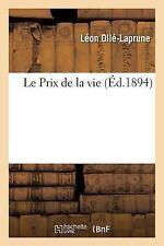 Le Prix de la Vie by Olle-Laprune-L (2016, Paperback)
