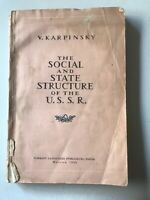 1952 The Social And State Structure of U.S.S.R Russia HC by V Karpinsky