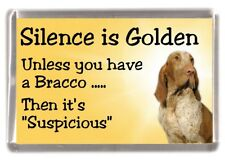 "Bracco Italiano Fridge Magnet ""Silence is Golden unless you ...  "" by Starprint"""