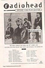 "RADIOHEAD Anyone Can Play Guitar 1993 UK Press ADVERT 10x7"""