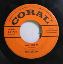 50'S & 60'S 45 Tom Glazer - 500 Miles / Piano In My Cell On Coral