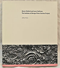 Aaron Siskind and Louis Sullivan: The Institute of Design Photo Section Project