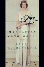 MANHATTAN MONOLOGUES : STORIES By Louis Auchincloss - Hardcover Dust Jacket ~New