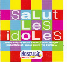 CD LES IDOLES 18T HALLYDAY/CLAUDE FRANCOIS/GALL/GUICHARD/LAMA/SARDOU/BEATLES