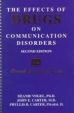 The Effects of Drugs on Communication Disorders (Clinical Competence Series)