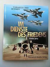 Tornados über Bosnien im Dienste des Friedens 1997 Signatur vom Autor