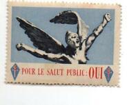 Timbre vignette pour le salut public OUI :soutient a De Gaulle