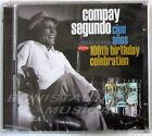 COMPAY SEGUNDO - 100th BIRTHDAY CELEBRATION - 2 CD Sigillato
