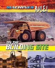 On the Building Site (Machines Rule!)-ExLibrary