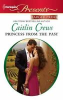 Princess From the Past by Crews, Caitlin , Mass Market Paperback