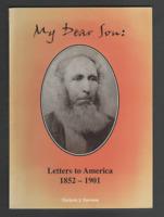My Dear Son: Letters to America 1852-1901 by Marjorie J. Harrison (Paperback)
