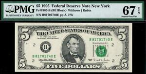 1995 $5 New York Federal Reserve Note FRN • 1985-B • PMG 67 EPQ • POP 3/1