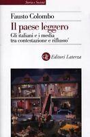 Il paese leggero - Fausto Colombo - Libro Nuovo in offerta!