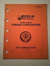 70's 60's Jasper Engine & Transmission Factory Exchange Torque Converter Catalog