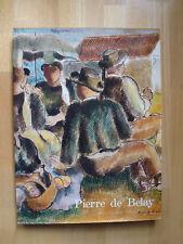 """ PIERRE DE BELAY "" catalogue NEUF 1988 peintre Bretagne Ostende"