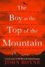 THE BOY AT THE TOP OF THE MOUNTAIN - BOYNE, JOHN - NEW HARDCOVER BOOK