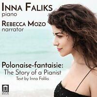 Inna Faliks - Polonaise-Fantaisie: The Story of a Pianist [Inna Faliks; [CD]