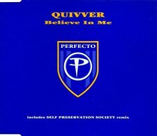QUIVVER  Believe In Me  UK CD Single 1995 Perfecto  Self Preservation Society
