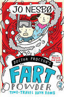 Doctor Proctor's Fart Powder: Time-Travel Bath Bomb, Nesbo, Jo , Good | Fast Del
