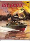 RIVERINE A Pictorial History of the Brown Water War in Vietnam #6041 (Jim Mesko)