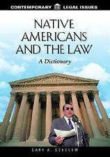 NEW Native Americans and the Law: A Dictionary (Contemporary Legal Issues)
