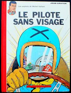MICHEL VAILLANT T2 LE PILOTE SANS VISAGE ED 1962 TBE JEAN GRATON LOMBARD TINTIN