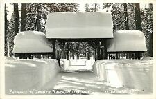 1940s RPPC Snow, Entrance Gates, Gerber Ranch, Mineral CA Tehama Co Eastman B341