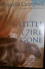Little Girl Gone by Drusilla Campbell new hard cover Book Club edition