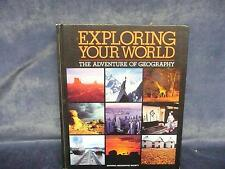 Exploring Your World The Adventure of Geography Nat Geo Society book nature read