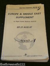AVIATION - BRITISH AIRWAYS AERAD - EUROPE & MIDDLE EAST SUPPLEMENT - AUG 1987