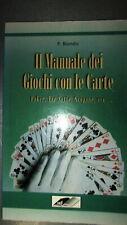 P. Biondo: Il manuale dei giochi con le carte Ed. Zeus [RS] A29