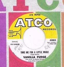 VANILLA FUDGE * 45 * Take Me For A Little While * 1960's * USA VG+/VG++ USA ATCO