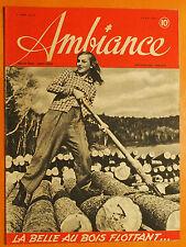 Ambiance N° 23 du 23/05/1945-La Belle au bois flottant-Le général Leclerc