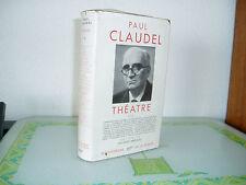 LA PLEÏADE / PAUL CLAUDEL THÉÂTRE T2  N°73 DE 1948