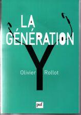 LA GENERATION Y    Olivier ROLLOT