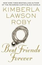 Best Friends Forever by Kimberla Lawson Roby (2016, Hardcover, Large Type)